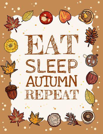 Eat sleep autumn repeat banner. Cute fall cozy autumn elements postcard flyer