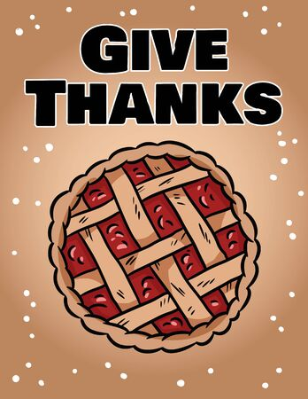 Give thanks cute cozy postcard with autumn pie. Hygge festive Thanksgiving greetings banner