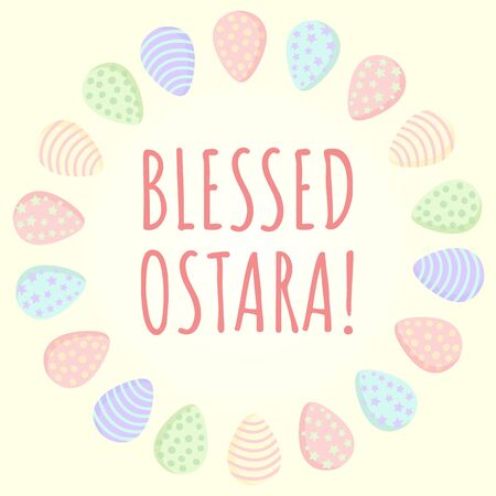Blessed Ostara postcard with Easter eggs wreath in pastel colors. Cute Ostara colored eggs in a circle composition. Vector image 일러스트