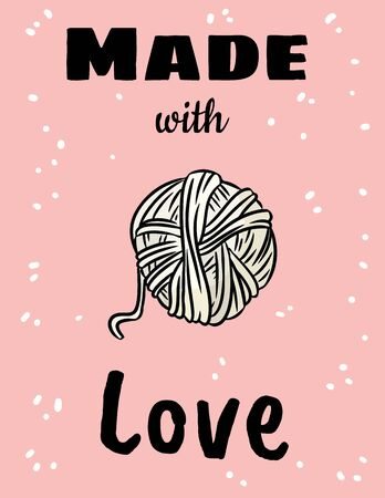 Made with love craft threads postcard. Cotton yarn comic style doodle banner. Handmade stock vector illustration design. For posters, flyers, media.
