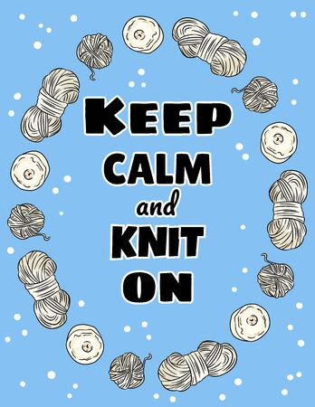 Keep calm and knit on postcard. Cotton yarn and candles handicraft comic style doodle banner. Handmade vector illustration design. For posters, flyers and social media.