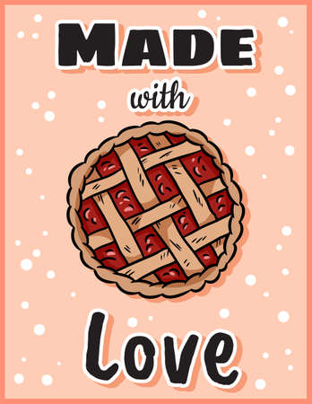 Made with love cute cozy postcard with berry pie. Handmade top view pastry. Hygge festive Thanksgiving greetings stationary