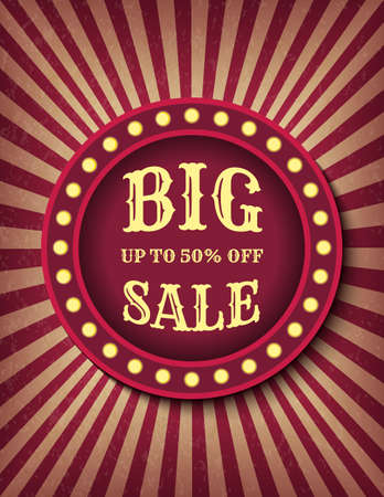 Big Sale circus template of stock banner. Up to 50 percent off promotion. Brightly glowing retro cinema neon sign. Circus style sale banner template. Background vector poster