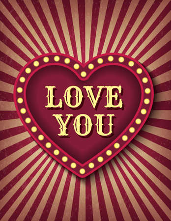 I love you postcard. Saint Valentine Day circus style show banner template. Brightly glowing heart retro cinema neon sign. Background vector poster love image Çizim