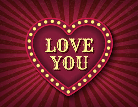 Love you postcard. Saint Valentine Day circus style show banner template. Brightly glowing heart retro cinema neon sign. Background vector poster love image