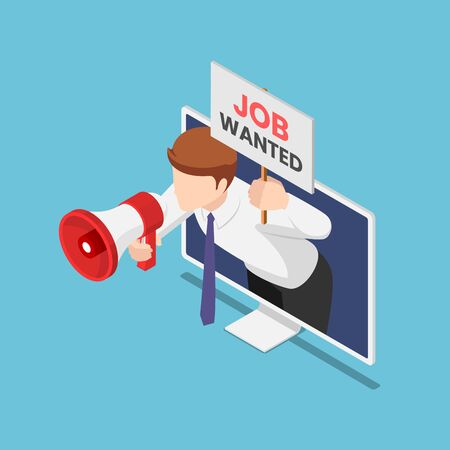 Flat 3d isometric businessman come out from monitor holding megaphone and job wanted sign. Online job searching concept.