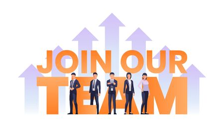 Business team standing with JOIN OUR TEAM text. Job recruiting advertisement concept. Stock Illustratie