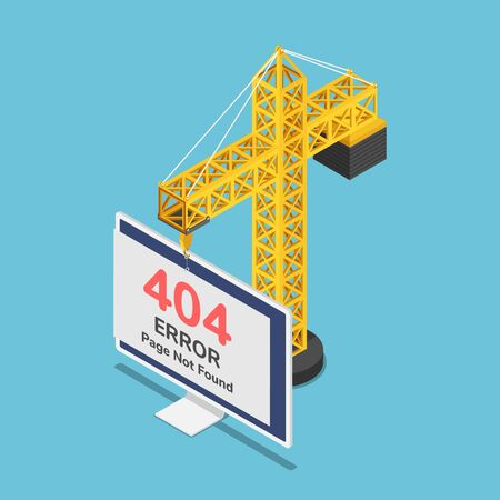 Flat 3d isometric construction crane hanging 404 error page not found sign on monitor.
