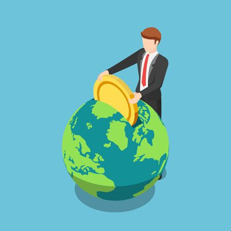 Flat 3d isometric businessman put golden coin into the world. Global investment and financial concept.