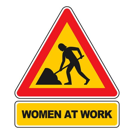 sorted: Women at Work sign isolated on white. All elements sorted and grouped in layers