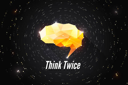 twice: Think twice. Creative concept of human brain power. Motivation brainstorm illustration. Abstract polygonal vector wallpaper. Illustration