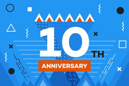 souvenir: Happy anniversary placard. Hipster abstract vector background. Memphis style. Template for banner, poster, card, souvenir, flyer, brochure, t-shirt.