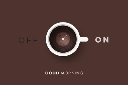 switcher: Good Morning. Conceptual Motivation Illustration. Cup Of Coffee With Vinyl Record Inside And Abstract On Off Switcher.