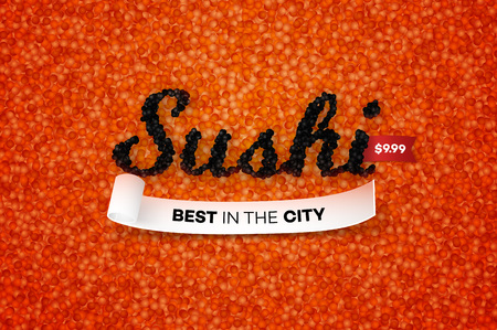 susi: Best Sushi In The City. Promotional Vector Text Design Template Vith Realistic Black Caviar Over Red. Traditional Japanese Food Banner. Stock Photo