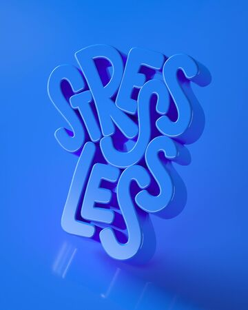 Stress less lettering 3d illustration in blue tones. Creative rendering quote. Social media format. Healthy living concept reminder.