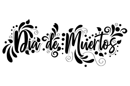 Dia De Muertos. text poster lettering isolated on white background, holiday poster Stock Illustratie