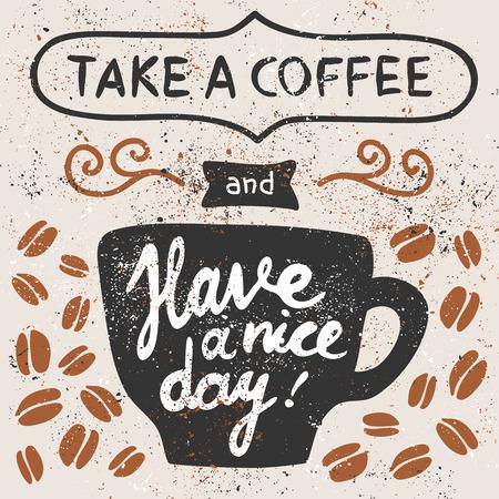 커피를 가지고 좋은 하루 되세요! 컵, 커피 콩.