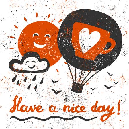 좋은 하루 되세요! 공기 풍선, 구름, 태양, 조류와 손으로 쓴 문자. 일러스트