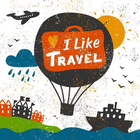 I like travel illustration with grunge texture. Vector hand drawing banner with lettering. Çizim