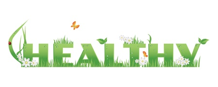 Healthy  text decorated with flowers,grass,water drops and ladybug, isolated   Illustration
