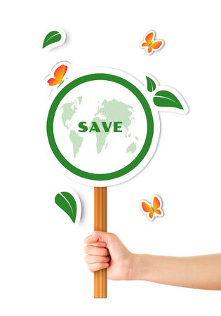 Hand holding green save the planet sign photo