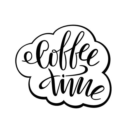 Coffee time. Lettering for t-shirts, cups, glasses. The letters are written by hand. Vector. 일러스트