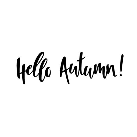 Hello autumn. The inscription on the t-shirts, card, poster, notebook. Lettering on a white background. Calligraphy.