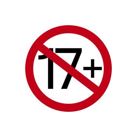 Simbolo di limitazione di età. Diciassette in più. Concetto astratto, icona. Illustrazione vettoriale su sfondo bianco.