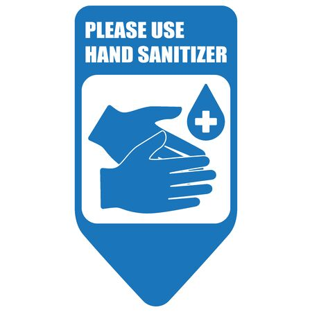 Healthcare infographic elements. Sign PLEASE USE HAND SANITIZER. Vector illustration.