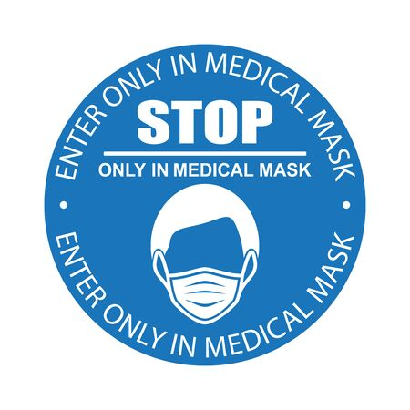 Healthcare infographic elements. Entrance is permitted only in medical mask. Vector illustration.