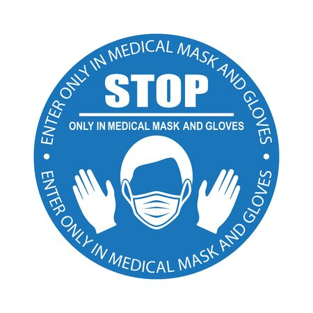 Healthcare infographic elements. Entrance is permitted only in medical mask and gloves. Vector illustration.