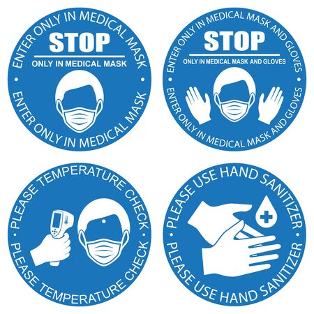 Healthcare infographic elements. Signs ENTER ONLY IN MEDICAL MASK, ENTER ONLY IN MEDICAL MASK AND GLOVES, PLEASE TEMPERATURE CHECK, PLEASE USE HAND SANITIZER. Vector illustration. Stock Illustratie