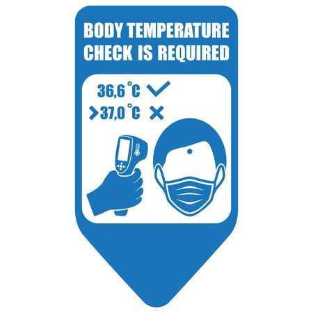 Healthcare infographic elements. Sign BODY TEMPERATURE CHECK IS REQUIRED. Vector illustration.