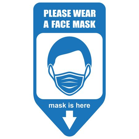 Healthcare infographic elements. Sign PLEASE WEAR A FACE MASK. Vector illustration.