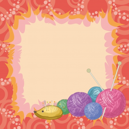 Background, abstract frame and accessories for knitting  hedgehog - pincushion, balls of wool and needles  Eps10, contains transparencies  Vector Vector