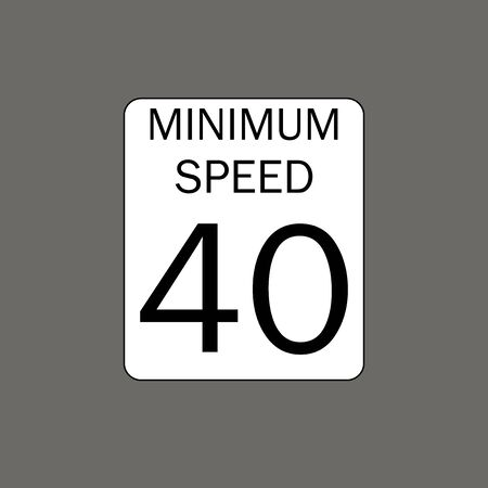 Minimum speed limit. Road signs in the United States Ilustração Vetorial