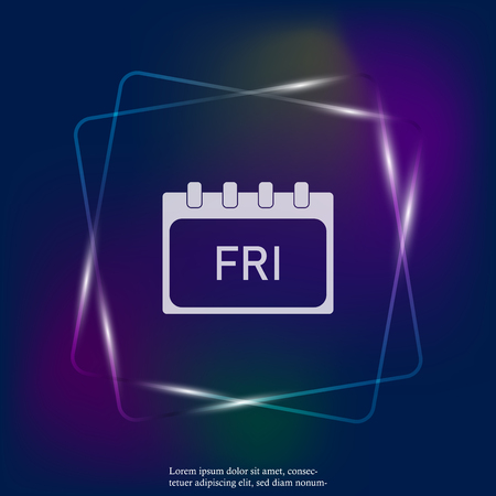 Calendar day of the week Friday. Vector neon light illustration done. Layers grouped for easy editing illustration. For your design.