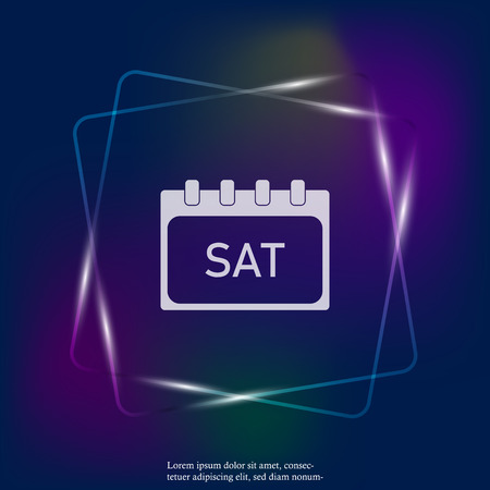 Calendar day of the week Saturday. Vector neon light illustration done. Layers grouped for easy editing illustration. For your design.