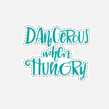 ときに空腹の手引用パッチ スタイルで描かれた文字は危険。ベクトル図