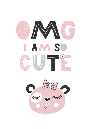 OMG I am so cute - unique hand drawn nursery poster with handdrawn lettering in scandinavian style. Vector illustration.