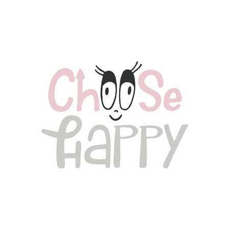 Choose happy - unique hand drawn nursery poster with lettering in scandinavian style. Vector illustration. Illustration