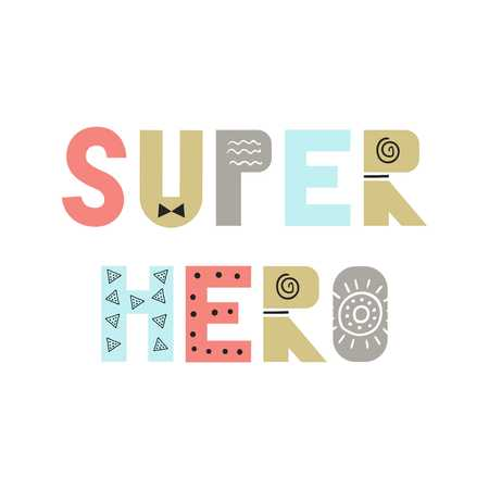 Super hero - fun nursery poster with lettering in Scandinavian style.