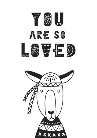 You are so loved - unique hand drawn nursery poster with handdrawn lettering in scandinavian style. Vector illustration. Illustration