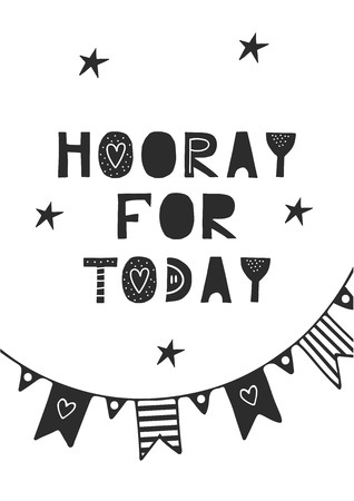Hooray for today cute hand drawn nursery birthday poster with cut out lettering in Scandinavian style. Monochrome kids vector illustration. Иллюстрация