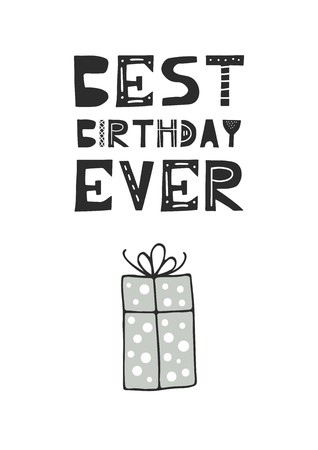 Best birthday ever - hand drawn nursery birthday poster with gift box and cut out lettering in scandinavian style. Monochrome kids vector illustration. Illusztráció