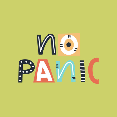 No panic - cute and fun colorful hand drawn lettering for kids print. Vector illustration.  イラスト・ベクター素材