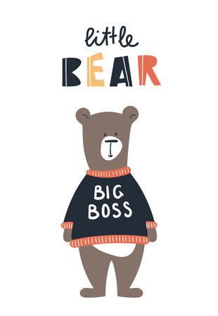 Cute kids hand drawn nursery poster with bear animal and lettering. Color vector illustration in scandinavian style.