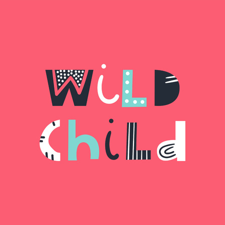Wild child - cute and fun colorful hand drawn lettering for kids print. Perfect for nursery. Vector illustration  イラスト・ベクター素材