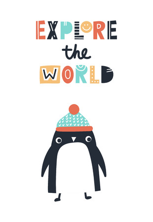 Explore the world - Cute and fun kids hand drawn nursery poster with penguin animal and lettering. Color vector illustration