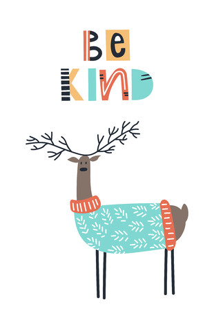 Be kind - Cute kids hand drawn nursery poster with deer animal and lettering. Color vector illustration in scandinavian style.